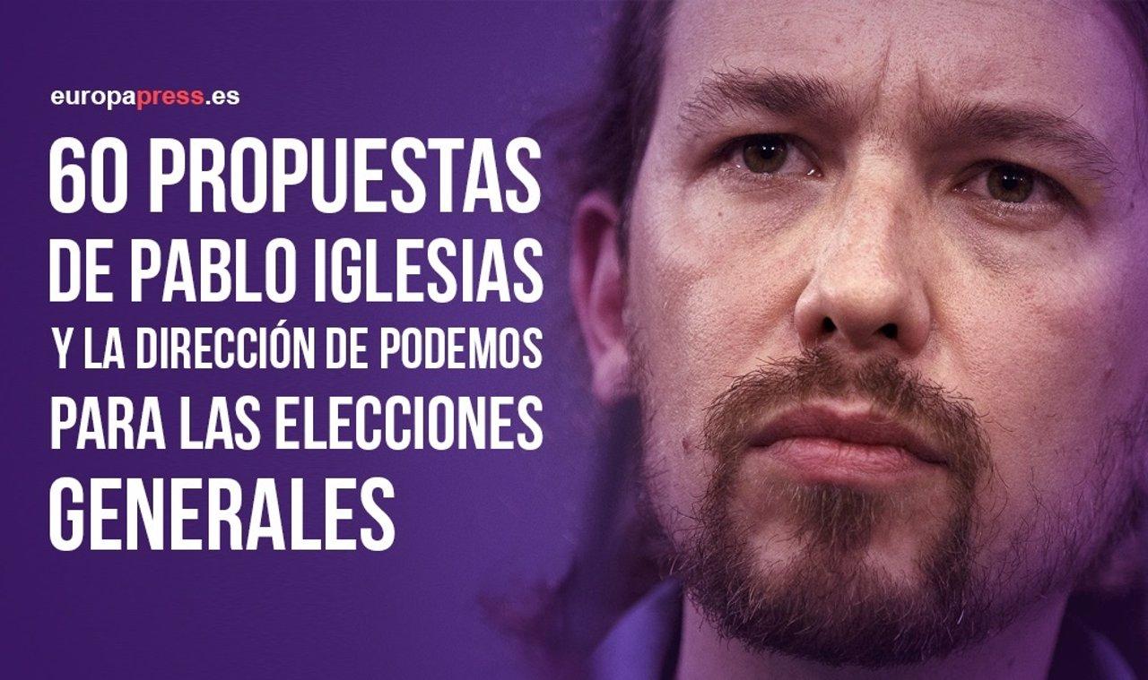 60 Propuestas De Pablo Iglesias Y La Dirección De Podemos Para Las Elecciones