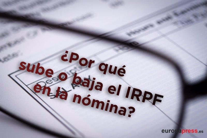 ¿Por qué sube o baja el IRPF en la nómina?