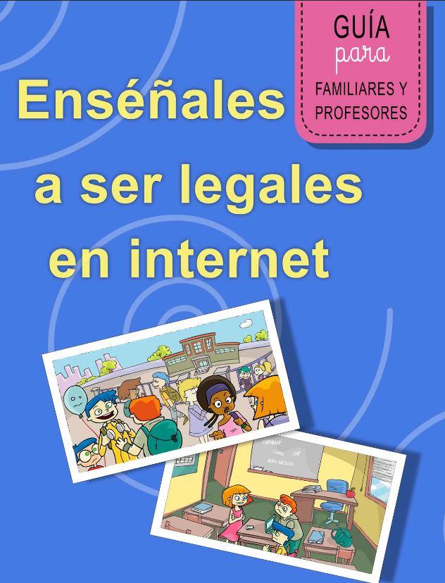 Enséñales a ser legales en Internet