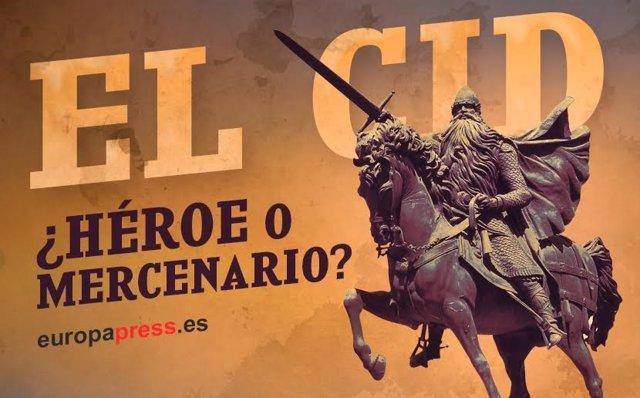 El Cid ¿héroe o mercenario?
