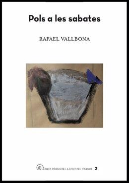Pols a les sabates de Rafael Vallbona (Els Quaderns de la Font del Cargol