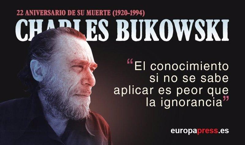 22 Años De La Muerte De Charles Bukowski 10 Citas Célebres