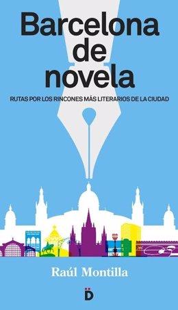 Barcelona de Novela, de Raúl Montilla