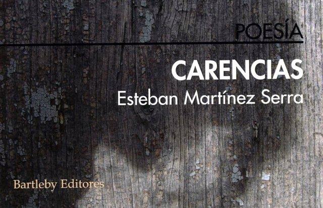 'Carencias' De Esteban Martínez Serra