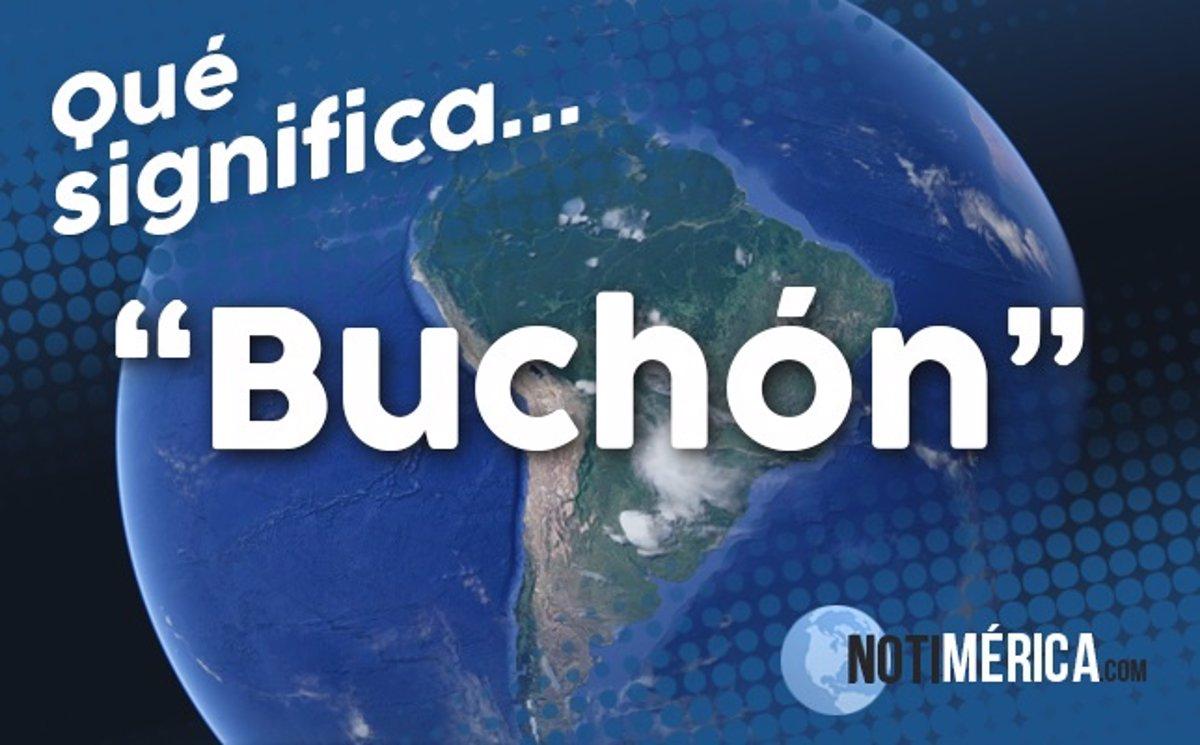 Qué Significa Buchón
