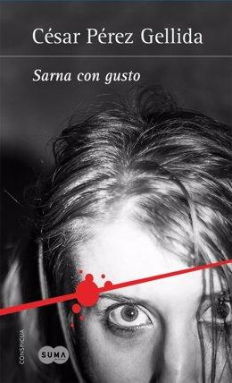 Portada de la novela 'Sarna con gusto', de César Pérez Gellida