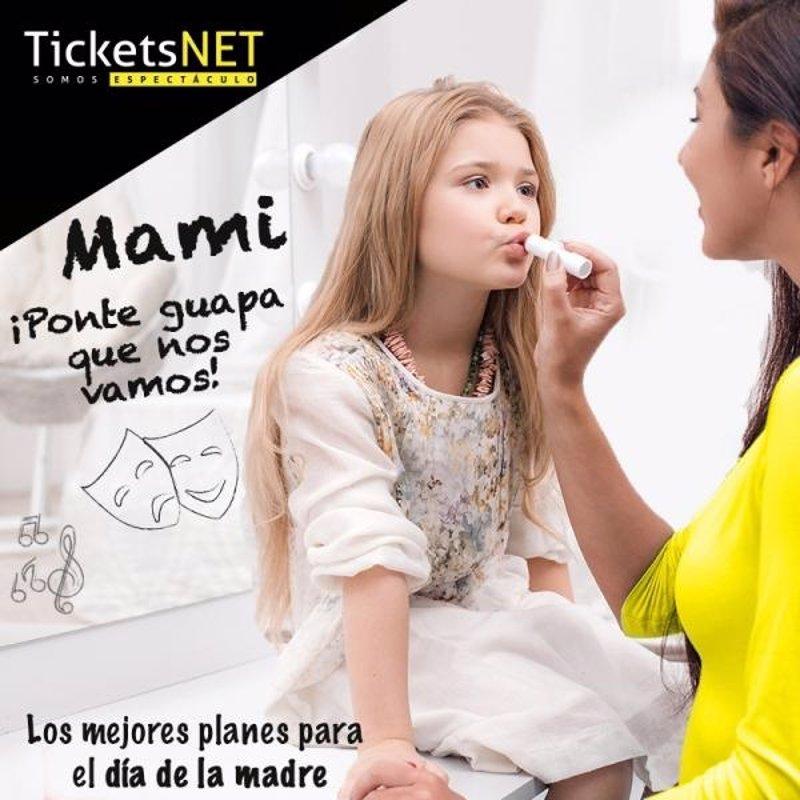 Planes Para Disfrutar El Día De La Madre Con TicketsNET