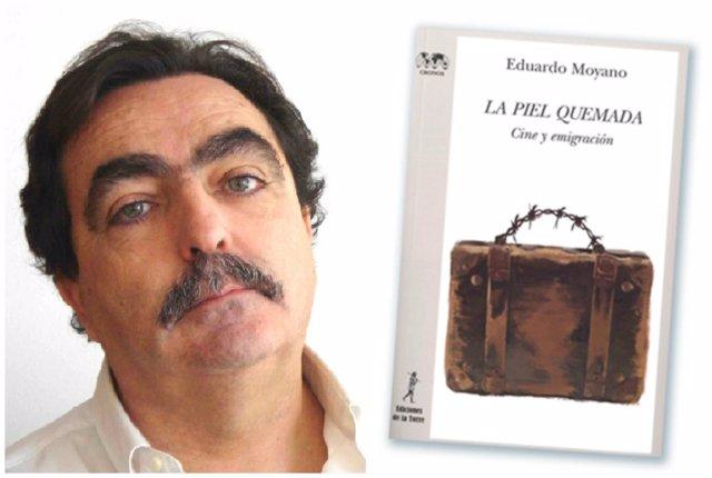 Eduardo Moyano y 'La Piel Quemada'