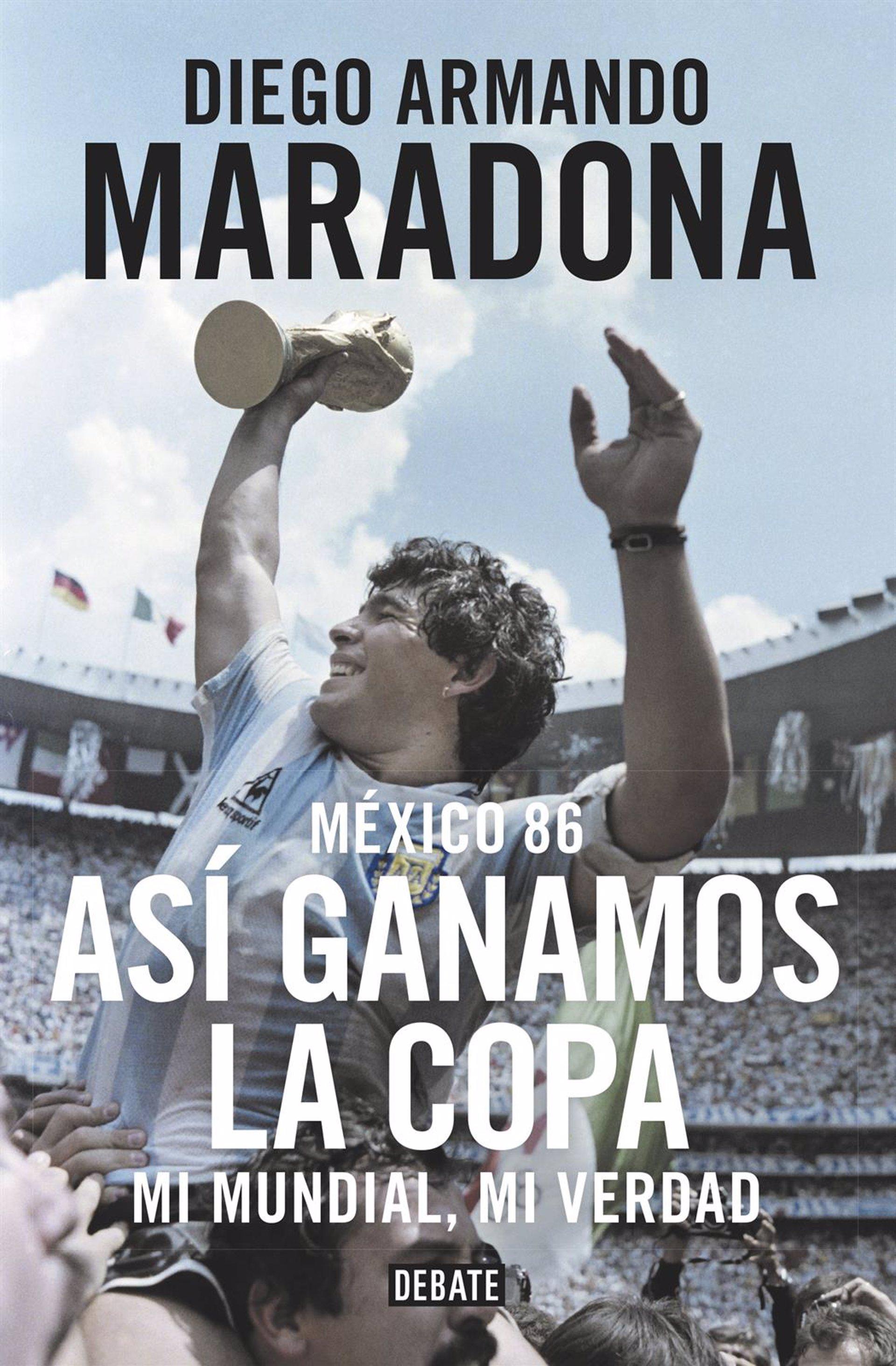 Maradona repasa el Mundial de México'86 en 'Así Ganamos la Copa. Mi Mundial, Mi verdad'
