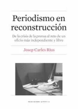 Portada 'Periodismo en reconstrucción', de Josep Carles Rius
