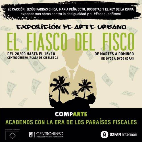"""Oxfam Intermón Presenta La Exposición """"El Fiasco Del Fisco"""" En Centrocentro"""