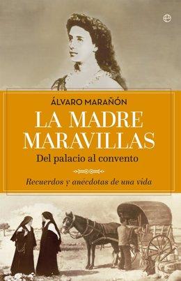 Libro 'La Madre Maravillas' de Álvaro Marañón