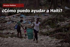 ¿Cómo puedo ayudar a Haití tras el paso del huracán Matthew?