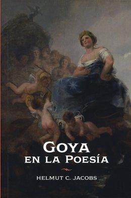 Portada del libro dedicado a la presencia de Goya en la poesía