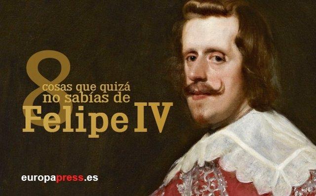 8 cosas que quizá no sabías de Felipe IV, el \'Rey Planeta\'