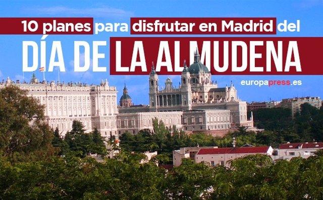 10 Planes Para Disfrutar En Madrid Del Día De La Almudena.