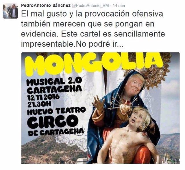 Tuit del presidente murciano, Pedro Antonio Sánchez, criticando el cartel