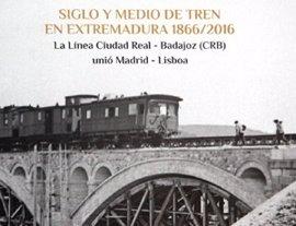 La Diputación de Badajoz edita un libro sobre el tren Prestige, que llega este sábado a la región