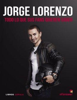 Jorge Lorenzo libro Todo lo que sus fans quieren saber