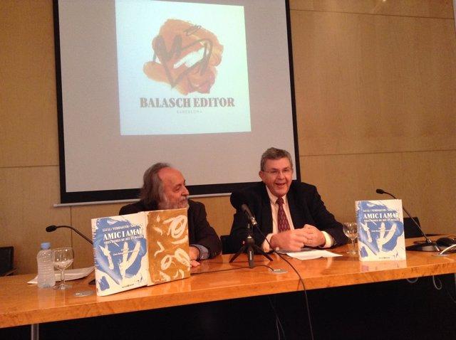 Ramon Balasch (editor y escritor) Lluís Busquets i Grabulosa (escritor)