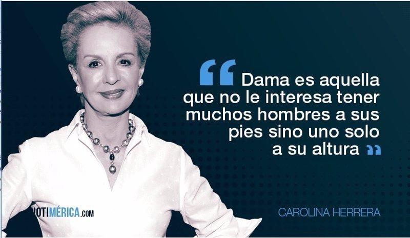 6f93c0f613 Carolina Herrera, 78 años de elegancia en 10 frases
