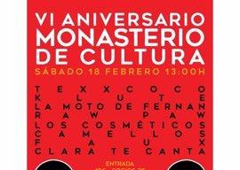 El Monasterio de Cultura celebra el 18 de febrero su VI Aniversario en Toledo