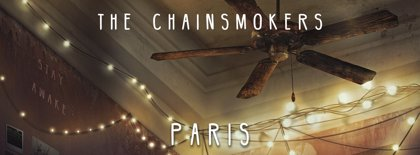 The Chainsmokers estrenan lyric video para Paris, su nuevo single