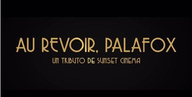 Tributo de Sunset Cinema a los cines Palafox