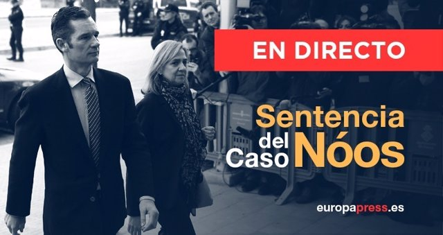 Caso Nóos, la sentencia sobre Iñaki Urdangarin y la Infanta Cristina