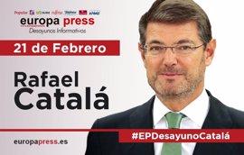 Rafael Catalá participa este martes 21 de febrero en los Desayunos Informativos de Europa Press