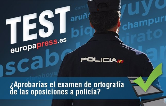 Test ortográfico de la Policía Nacional