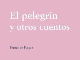 B. Alto edita 'El pelegrín y otros cuentos', traducción al asturianu de 36 relatos de Pessoa