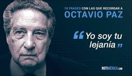 10 frases con las que recordar a Octavio Paz