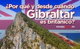 Por qué Gibraltar es británico y otras dudas resueltas sobre el Peñón y su historia