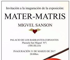 """Una exposición del artista Miguel Sansón aborda en Trujillo (Cáceres) el papel de la mujer como """"generadora de vida"""""""