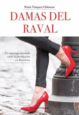 Portada del libro 'Damas del Raval' de la periodista Nuria Vázquez