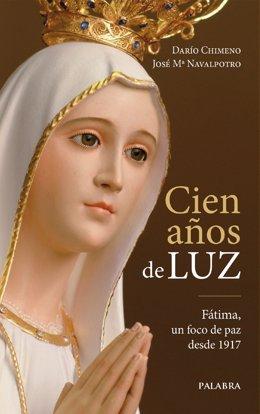 Portada libro 'Cien años de luz' sobre las apariciones de Fátima