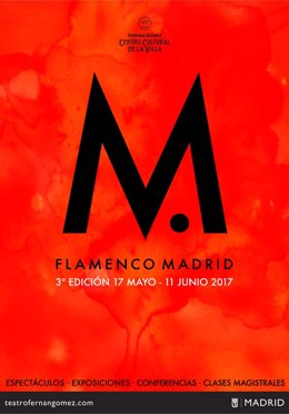 Cartel promocional de Flamenco Madrid 2017