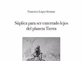 La DPZ presenta el poemario de Francisco López Serrano ganador del XXVII Premio Santa Isabel de Poesía