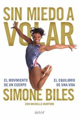 Sin miedo a volar, autobiografía de Simone Biles