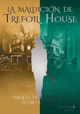 El libro 'La maldición de Trefoil House', de Raquel de la Morena y Pedro Estrada