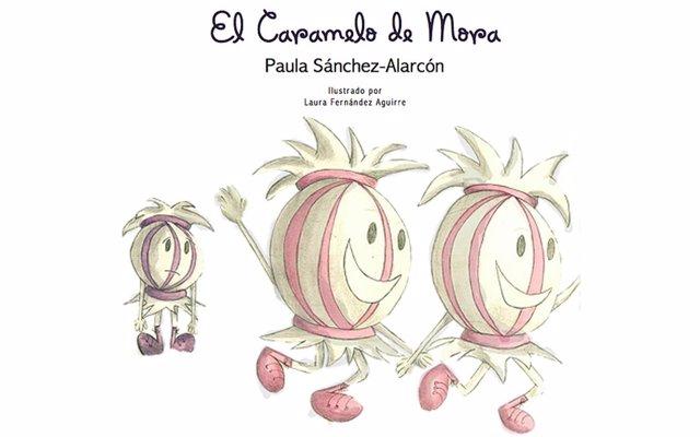 EL CARAMELO DE MORA POR PAULA SANCHES ALARCON