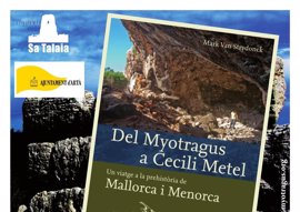 Presentan este martes en Artà un libro sobre prehistoria de Mallorca y Menorca dirigido al público general