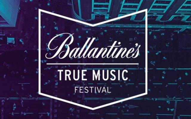 BALLANTINES TRUE MUSIC FESTIVAL