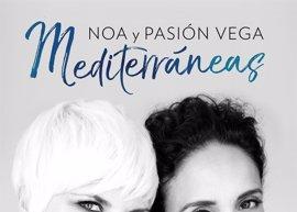Noa y Pasión Vega pasarán por Córdoba, Jerez de la Frontera, Sevilla y Granada en el marco de su gira 'Mediterráneas'