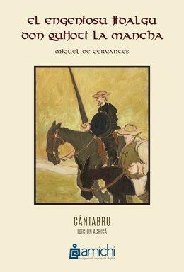 'El Engeniousu Jidalgu Don Quijoti La Mancha', Versión De El Quijote En Cántabro