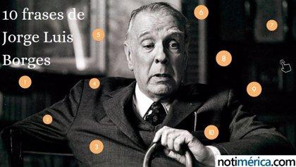 10 Frases Célebres De Jorge Luis Borges