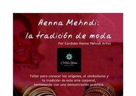 La Biblioteca Provincial de Córdoba ofrece un taller sobre 'henna' y una conferencia contra la violencia extrema