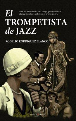 Portada de la primera novela de Rogelio Rodríguez Blanco, El trompetista de Jazz
