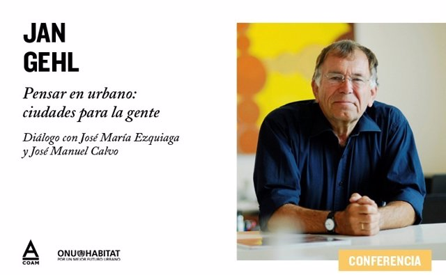 Fwd: Nota De Prensa Jan Gehl Pensar En Urbano: Ciudades Para La Gente